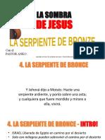 Estudio Sombra de Jesus en Antiguo Testamento - Estudio 4 Serpiente de Bronce