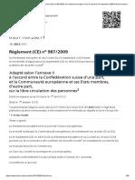 RS 0.831.109.268.11 - Règlement (CE) no 987_2009 du Parlement européen et du Conseil du 16 septembre 2009 fixant les modalités d'application du règlement (CE) no 883_2004 portant sur la coordination des systèmes de sécurité sociale (avec annexes)