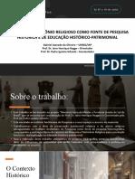 MEMÓRIA E PATRIMÔNIO RELIGIOSO COMO FONTE DE PESQUISA HISTÓRICA E DE EDUCAÇÃO HISTÓRICO-PATRIMONIAL