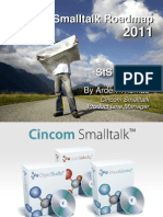 Cincom Smalltalk Products Roadmap 2011 - Arden Thomas