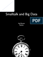 Smalltalk and Big Data - Avi Bryant