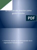 La función del director como gestor escolar