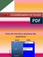 chapitre 2 Cristallisation et fusion