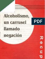 Alcoholismo, un carrusel llamado negación