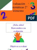 Evaluación matemática 2°trimestre
