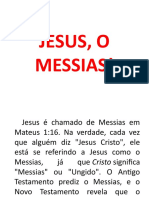 Jesus, o Messias!
