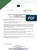 European Union:- Remarks by High Representative Catherine Ashton at the VIP corner on the latest Developments regarding Libya