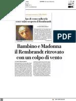 Il Rembrandt ritrovato grazie a un colpo di vento - La Repubblica del 23 giugno 2021
