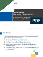 Social Media--Friend or Foe Plus Case Law Updates