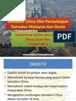 Tamadun China Dlm Pemantapan Tamadun Malaysia dan Dunia
