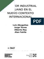 Abugattas Luis - Torres Jorge - Rey Alberto - Fairle Alan, Sector industrial peruano en el nuevo contexto internacional