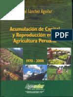 Aguilar Sánchez, Acumulacion de Capital y Reproducción en La Agricultura Peruana