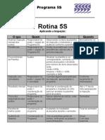 rotina5s