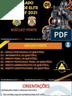 01_SIMULADO_PF_&_PRF_NÚCLEO_FORTE_QUESTÕES_+_GABARITOS_COMENTADOS