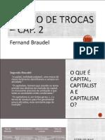 Fernand Braudel - O jogo de trocas (1)
