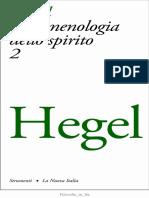 Georg W. F. Hegel, A Cura Di Enrico de Negri - Fenomenologia Dello Spirito Vol. 2(1973, La Nuova Italia) - Libgen.lc