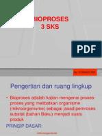 KULIAH PENGANTAR,BIOPROSES