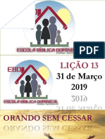 Lição 13 - Orando sem cessar - Autoria - Prof Jean Carlos -1