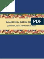 IDL - Balance de la Justicia 2009 - 2010 - Cómo estuvo la justicia en el Perú