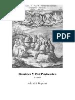 Dominica V Post Pentecosten . Ad I & II Vesperas