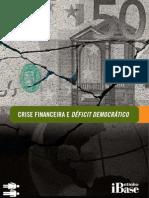 Crise Financeira e Déficit Democrático
