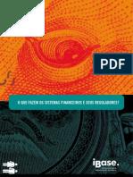 O Que Fazem Os Sistemas Financeiros e Seus Reguladores
