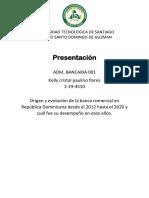 Origen y Evolución de La Banca Comercial en República Dominicana Desde El 2012 Hasta El 2020 y Cuál Fue Su Desempeño en Esos Años