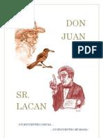 Don Juan y Sr. Lacan- un Encuentro-