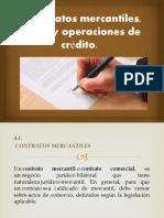 Contratos mercantiles, títulos y operaciones de créditos