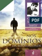 Chico Xavier - Pelo Espírito André Luiz - Nos Domínios Da Mediunidade
