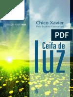 Chico Xavier - Pelo Espírito Emmanuel - Ceifa de Luz