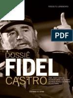 Dossiê Fidel Castro - Rodolfo Lorenzato