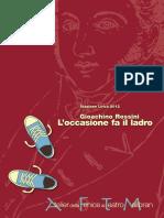 Gioacchino Rossini - L'occasione fa il ladro