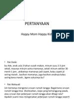 Pertanyaan Happy Mom Happy Kids