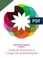 Menstrual Hygiene Matters Guide de Formation a Lusage Des Professionnels