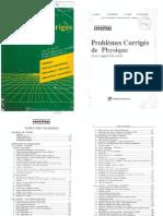 Problemes Corrigés de Physique - Optique - Electromagnetisme - Mecanique Classique - Mecanique Quantique - MP2 Et PC2 - ES-Sbai