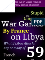 War games by France on Libya - Stupid and Dangerous