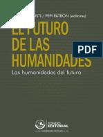 El futuro de las humanidades, lashumanidades del futuro
