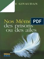 Anne Givaudan - Nos Mémoires - Des Prisons Ou Des Ailes [FR][PDF]