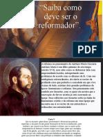 8. Saiba Como Deve Ser o Reformador