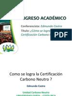 Cómo se logra la certificación carbono neutro - EDMUNDO CASTRO