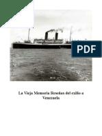 La Vieja Memoria Rseñas Del Exilio a Venezuela
