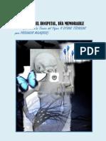 Salida Del Hospital (del libro La técnica del pájaro.. y otras técnicas para producir milagros)