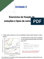 Aula 4 - Exercícios de fixação de soluções e tipos de concentração