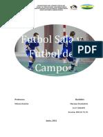 Futbol Sala y Futbol de Campo