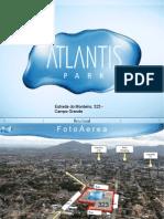 ATLANTIS PARK  Campo Grande Rio de Janeiro Tel 21 7900-8000