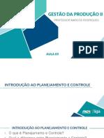 Aula 03 - Introdução Ao Planejamento e Controle (Parte 2)