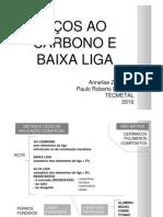 AÃ-O AO CARBONO E BAIXA LIGA