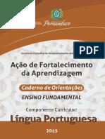 AcaoDeFortalecimento_DaAprendizagem_CADERNO_DE_ORIENTACOES_ENSINO_FUNDAMENTAL_Lingua_portuguesa