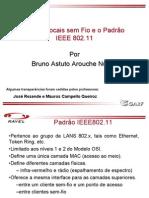 Redes Locais sem Fio e o Padrão IEEE 802.11